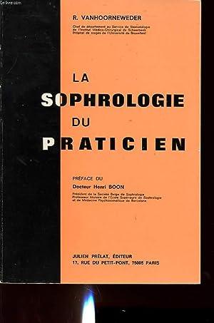 LA SOPHROLOGIE DU PRATICIEN: R. VANHOORNEWEDER