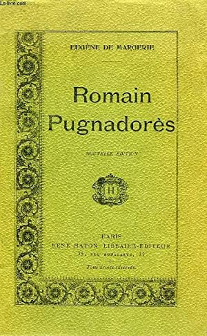 ROMAIN PUGNADORES: MARGERIE EUGENE DE