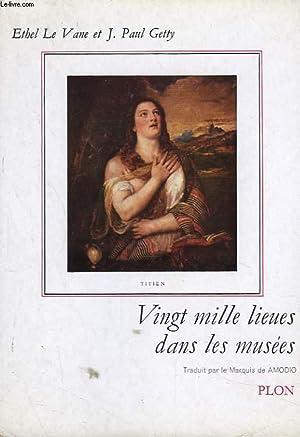 VINGT MILLE LIEUES DANS LES MUSEES.: ETHEL LE VANE ET J. PAUL GETTY