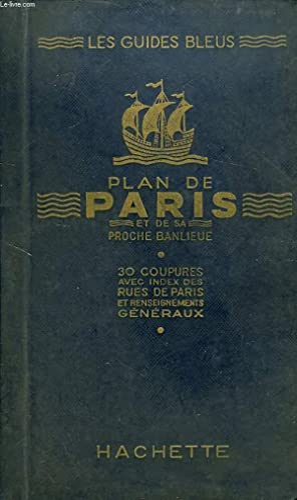 PLAN DE PARIS ET DE SA PROCHE BANLIEUE: COLLECTIF