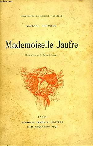 MADEMOISELLE JAUFRE: PREVOST Marcel