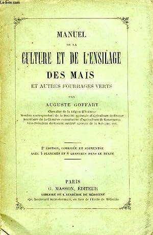 MANUEL DE LA CULTURE ET DE L'ENSILAGE: GOFFART AUGUSTE