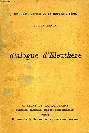 DIALOGUE D'ELEUTHERE: BENDA Julien
