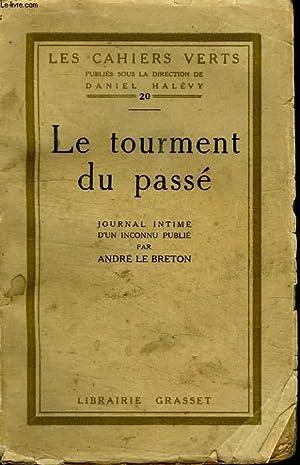 LE TOURMENT DU PASSE.: BRETON ANDRE LE.