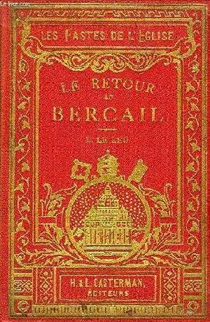 LE RETOUR AU BERCAIL: LE LEU L.