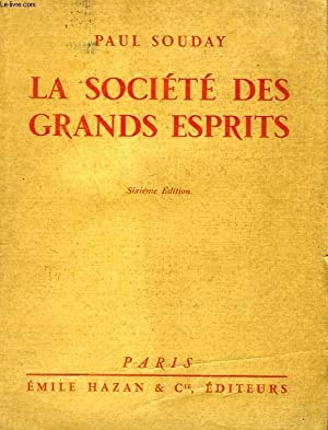LA SOCIETE DES GRANDS ESPRITS: SOUDAY PAUL
