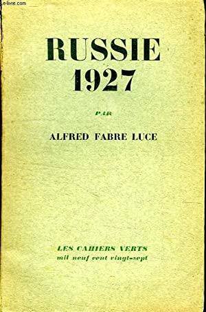 RUSSIE 1927.: FABRE - LUCE ALFRED.