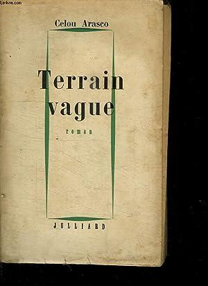 TERRAIN VAGUE.: ARASCO CELOU.