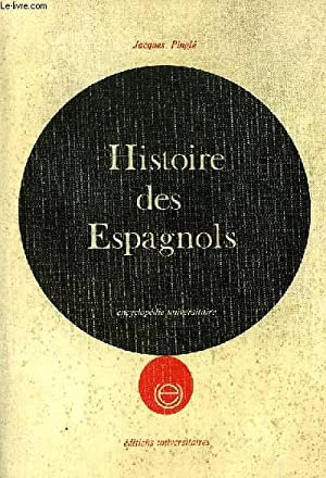 HISTOIRE DES ESPAGNOLS: PINGLE JACQUES