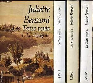 LES TREIZE VENTS. 4 TOMES. LE VOYAGEUR , LE REFUGIE, L INTRUS, L EXILE.: BENZONI JULIETTE.