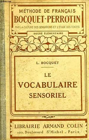 LE VOCABULAIRE SENSORIEL: BOCQUET L.