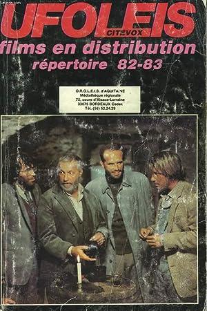 UFOLEIS. CITEVOX. FILMS EN DISTRIBUTION. REPERTOIRE 82-83.: COLLECTIF