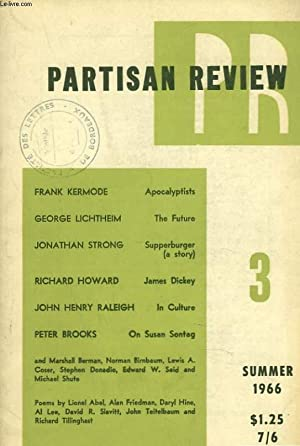 PARTISAN REVIEW, VOL. XXXIII, N°3, SUMMER 1966. FRANK KERMODE: APOCALYPTISTS / GEORGE LICHTHEIL: ...