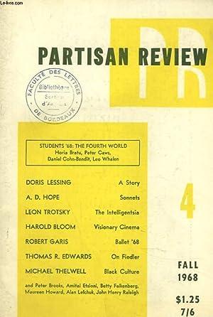 PARTISAN REVIEW, VOL. XXXV, N°4, FALL 1968. STUDENT'68: THE FOURTH WORLD, HORIA BRATU, ...