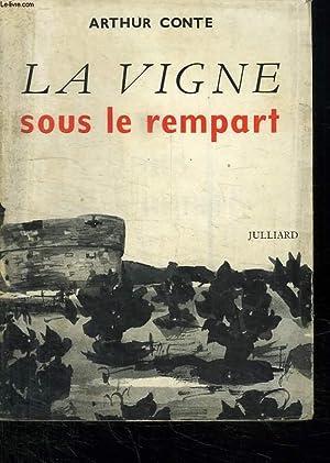 LA VIGNE SOUS LE REMPART.: CONTE ARTHUR.
