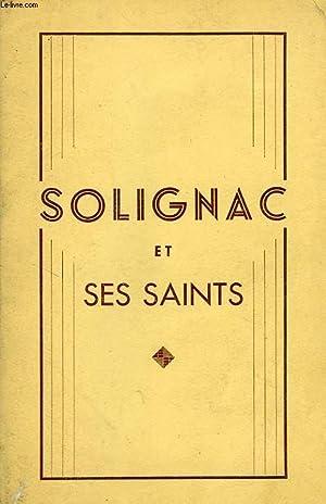SOLIGNAC ET SES SAINTS, LE TRESOR DE SOLIGNAC: LAROSE JEAN-MARY