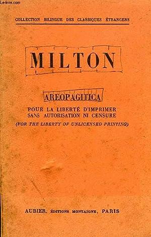 AREOPAGITICA, POUR LA LIBERTE D'IMPRIMER SANS AUTORISATION NI CENSURE: MILTON, Par O. LUTAUD