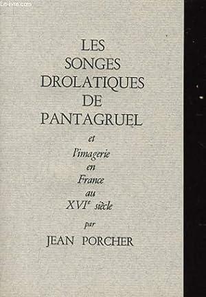 LES SONGES DROLATIQUE DE PANTAGRUEL et l'imagerie en France au XVIe siècle - Les Songes...