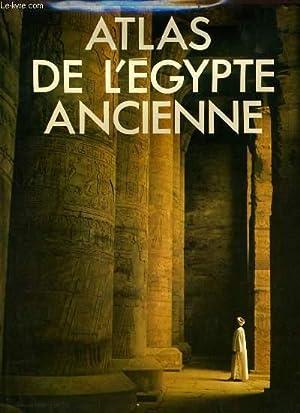 ATLAS DE L'EGYPTE ANCIENNE: JOHN BAINES &