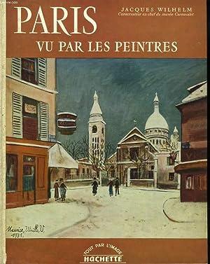 PARIS VU PAR LES PEINTRES: JACQUES WILHELM
