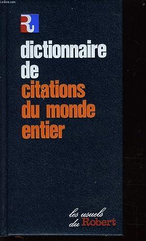 DICTIONNAIRE DE CITATIONS DU MONDE ENTIER: FLORENCE MONTREYNAUD &
