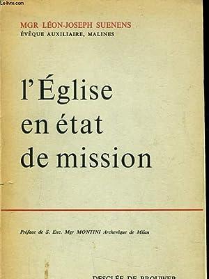 L'EGLISE EN ETAT DE MISSION: Mgr LEON JOSEPH SUENENS