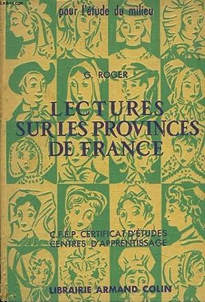 LECTURES SUR LES PROVINCES DE FRANCE. CLASSE DE FIN D'ETUDES, CERTIFICAT D'ETUDES ...
