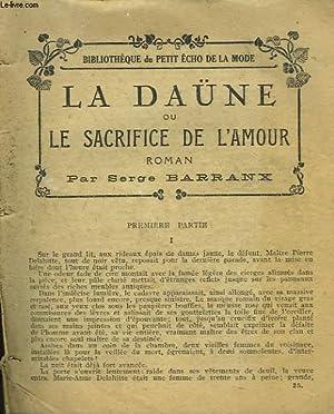 LA DAÜNE OU LE SACRIFICE DE L'AMOUR: SERGE BARRANX