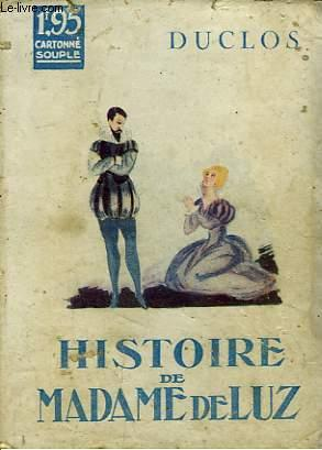 HISTOIRE DE MADAME LUZ: DUCLOS