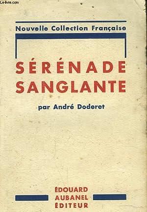 SERENADE SANGLANTE: ANDRE DODERET