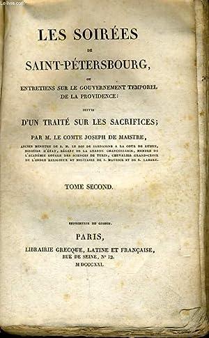 LES SOIREES DE SAINT PETERSBOURG (tome2) ou entretiens sur le gouvernement temporel de la ...