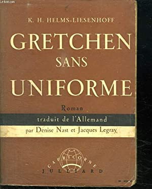 GRETCHEN SANS UNIFORME.: HELMS LIESENHOFF K.H.
