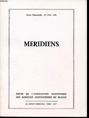 MERIDIENS Revue trimestrielle n°15 et 16 : Etudes historiques/ memoires originaux/ ...