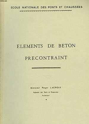 ELEMENTS DE BETON PRECONTRAINT: ROGER LACROIX