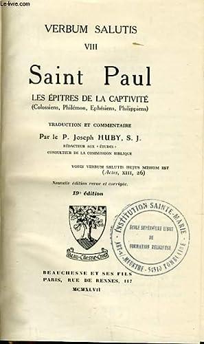 VERBUM SALUTIS VIII. SAINT PAUL. LES EPITRES DE LA CAPTIVITE: COLLECTIF