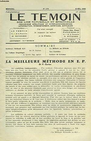 LE TEMOIN DES LOIS NATURELLES ET SPIRTUELLES N°170, AVRIL 1968. LA MEILLEURE METHODE EN E.P., ...