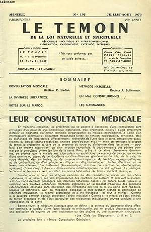 LE TEMOIN DES LOIS NATURELLES ET SPIRTUELLES N°193, JUILLET-AOÛT 1970. LEUR CONSULTATION ...