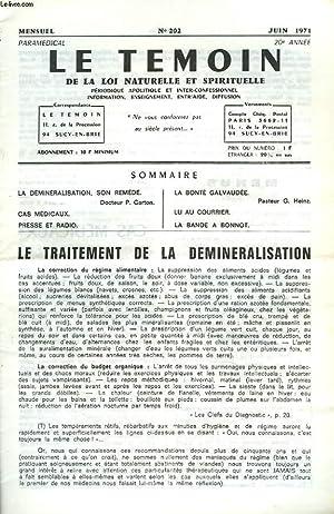 LE TEMOIN DES LOIS NATURELLES ET SPIRTUELLES N°202, JUIN 1971. LE TRAITEMENT D LA DEMINERALISATION,...
