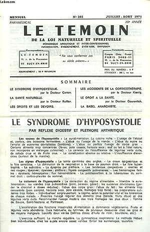 LE TEMOIN DES LOIS NATURELLES ET SPIRTUELLES N°203, JUILL-AOÛT 1971. LE SYNDROME D'...