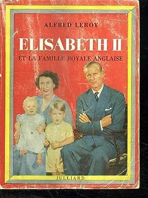 ELISABETH II ET LA FAMILLE ROYALE ANGLAISE.: LEROY ALFRED.