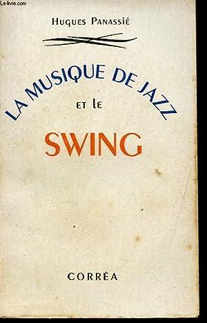 LA MUSIQUE DE JAZZ ET LE SWING: PANASSIE HUGUES