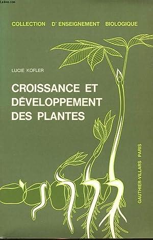 CROISSANCE ET DEVELOPPEMENT DES PLANTES: LUCIE KOFLER