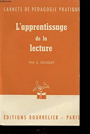 L APPRENTISSAGE DE LA LECTURE: G. BOUQUET