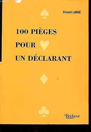 100 PIEGES POUR UN DECLARANT: VINCENT LABBE