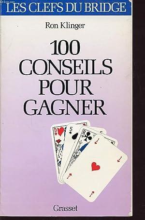 100 CONSEILS POUR GAGNER: RON KLINGER