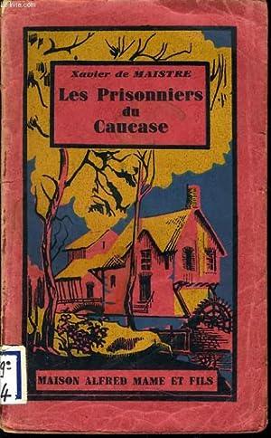 LES PRISONNIERS DU CAUCASSE: P. GRELOT