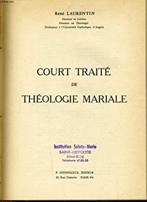 COURT TRAITE DE THEOLOGIE MARIAL: RENE LAURENTIN