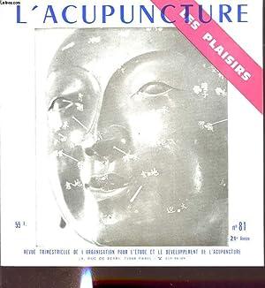 L ACUPUNCTURE LES PLAISIRS N 81 : COLLECTIF