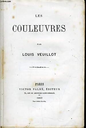 LES COULEUVRES: LOUIS VEUILLOT