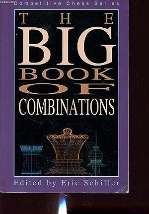 THE BIG BOOK OF COMBINATIONS: ERIC SCHILLER